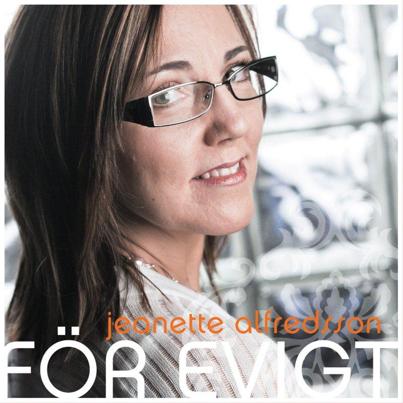 Jeanette Alfredsson - För Evigt